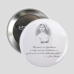 """Jane Austen Attitude 2.25"""" Button"""