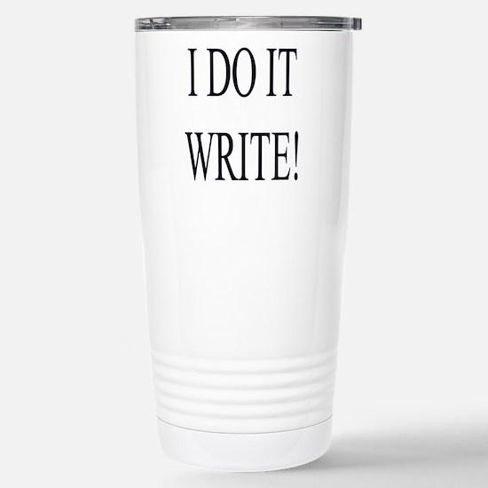 I DO IT WRITE! Stainless Steel Travel Mug
