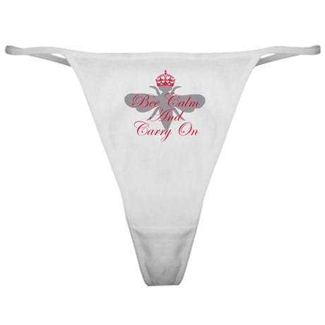 Bee Calm and Carry On Classic Thong