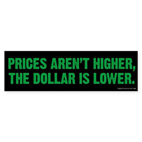 Prices & Dollar Bumper Sticker