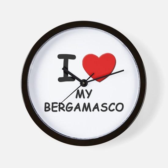 I love MY BERGAMASCO Wall Clock