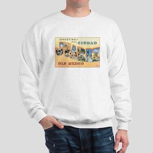 Ciudad Juárez Mexico Sweatshirt