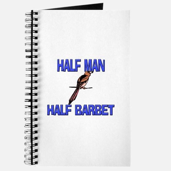 Half Man Half Barbet Journal