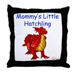 Mommy's Little Hatchling Throw Pillow