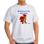 Mommy's Little Hatchling Light T-Shirt