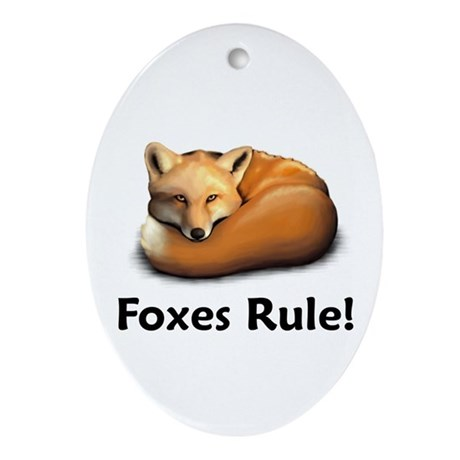 Foxes Rule! Oval Ornament