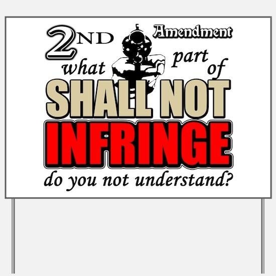Shall Not Infringe! Yard Sign