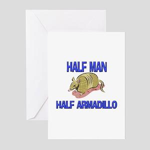 Half Man Half Armadillo Greeting Cards (Pk of 10)