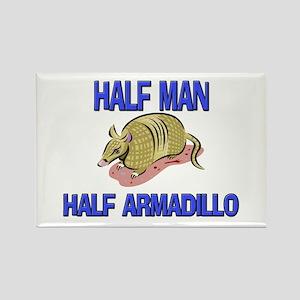 Half Man Half Armadillo Rectangle Magnet