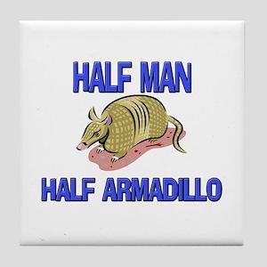 Half Man Half Armadillo Tile Coaster