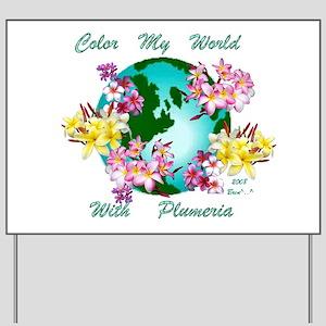 Plumeria World Yard Sign