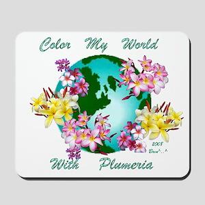 Plumeria World Mousepad
