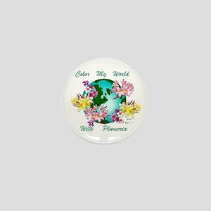 Plumeria World Mini Button