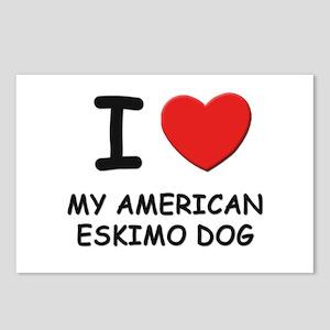 I love MY AMERICAN ESKIMO DOG Postcards (Package o