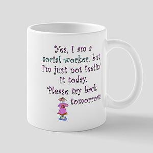 Try Back Tomorrow Pink Mug