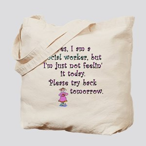 Try Back Tomorrow Pink Tote Bag