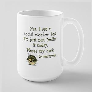 Try Back Tomorrow Large Mug