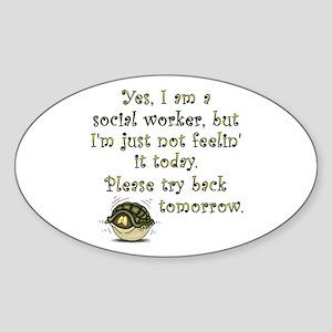 Try Back Tomorrow Oval Sticker
