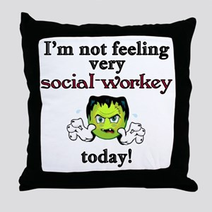 Not Social-Workey Today Throw Pillow