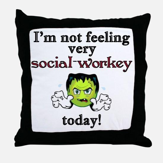 Not Social-Workey Today Throw Pillow