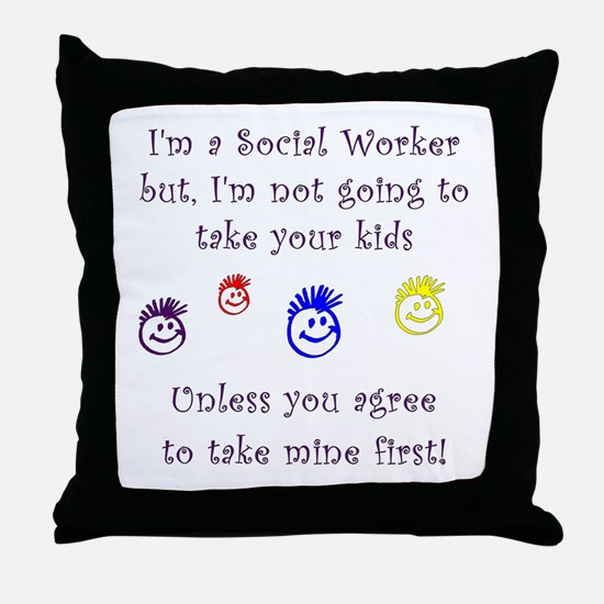 Take My Kids Throw Pillow