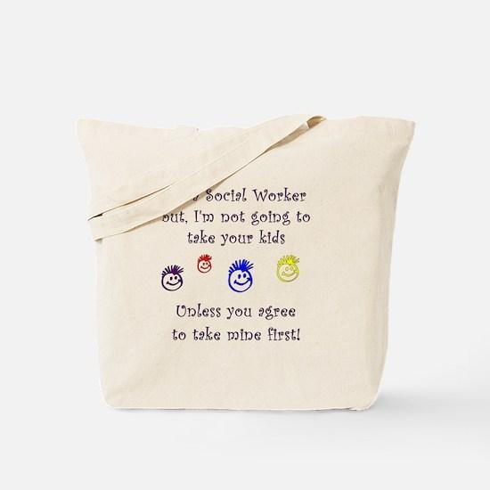 Take My Kids Tote Bag