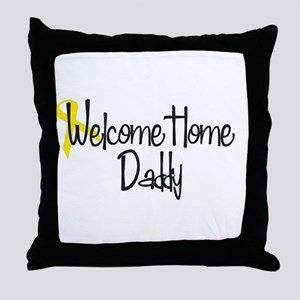 Welcome Home Daddy 50's Throw Pillow