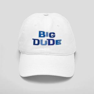 BIG DUDE Cap