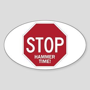 Hammer Time Oval Sticker