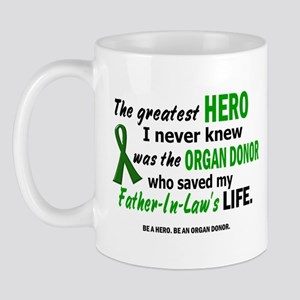 Hero I Never Knew 1 (Father-In-Law) Mug