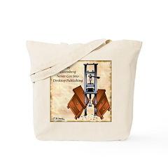 Gutenberg's Desktop Publishing Tote Bag