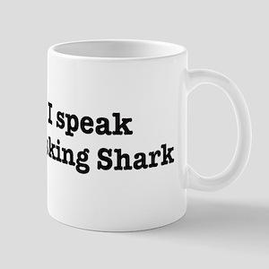 I speak Basking Shark Mug