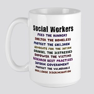 Social Workers Work! Large Mug