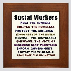 Social Workers Work! Framed Tile