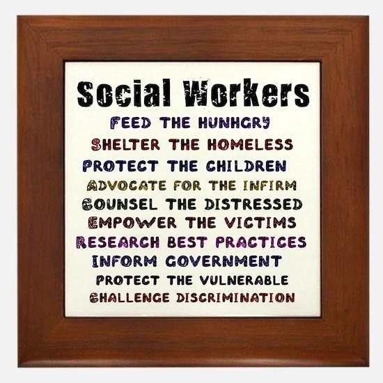 Social Workers Work! Framed Tile