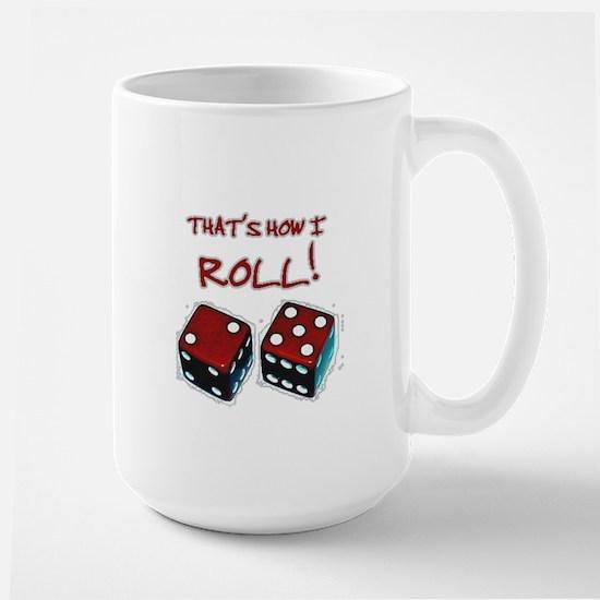 RED DICE HOW I ROLL Large Mug