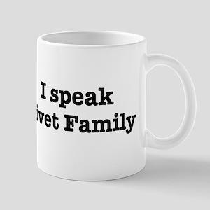I speak Civet Family Mug
