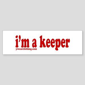 I'm a Keeper Bumper Sticker