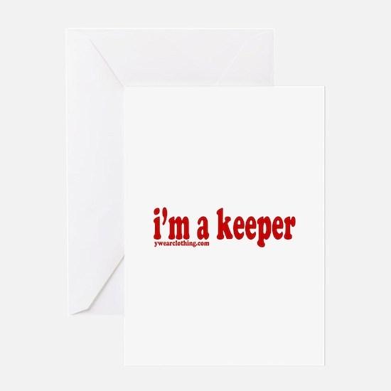 I'm a Keeper Greeting Card