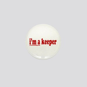I'm a Keeper Mini Button