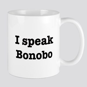 I speak Bonobo Mug