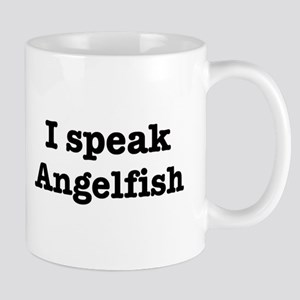I speak Angelfish Mug
