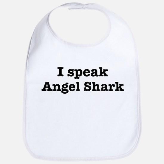 I speak Angel Shark Bib