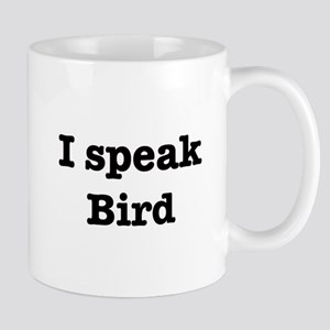 I speak Bird Mug