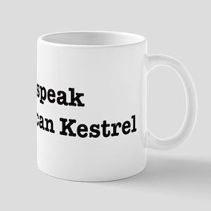 I speak American Kestrel Mug