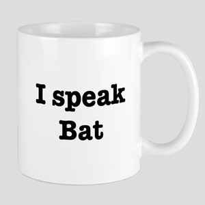 I speak Bat Mug