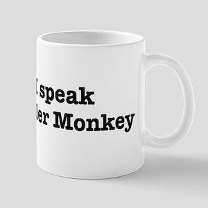 I speak Howler Monkey Mug