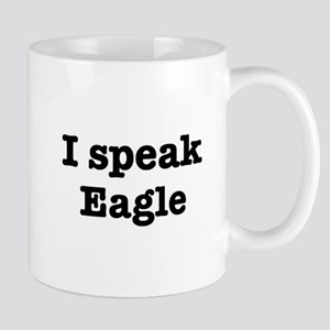 I speak Eared Seal Mug