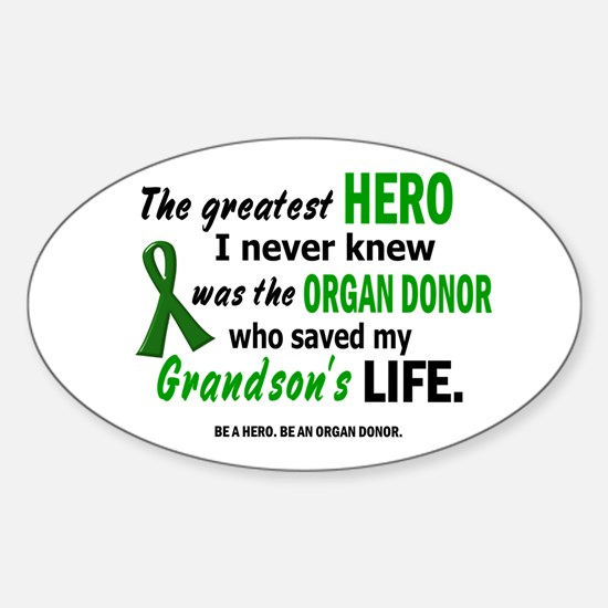 Hero I Never Knew 1 (Grandson) Oval Decal