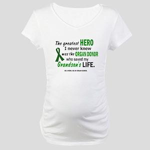 Hero I Never Knew 1 (Grandson) Maternity T-Shirt